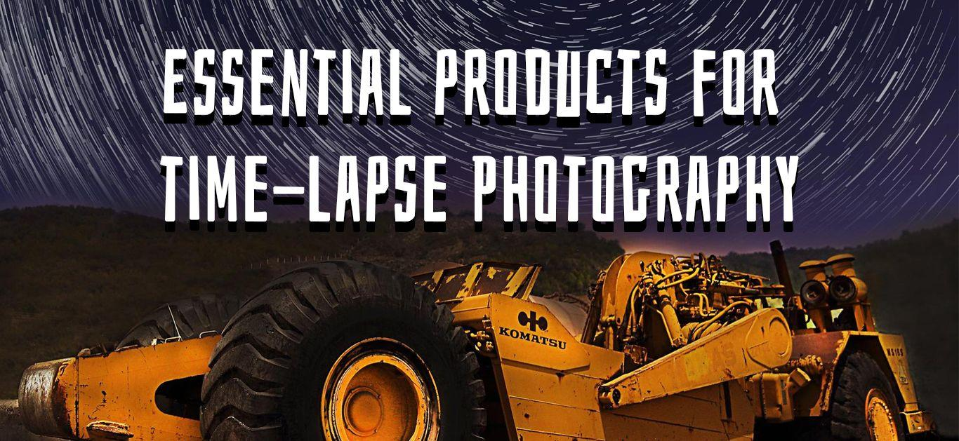 Essential Products for Time-Lapse Photography