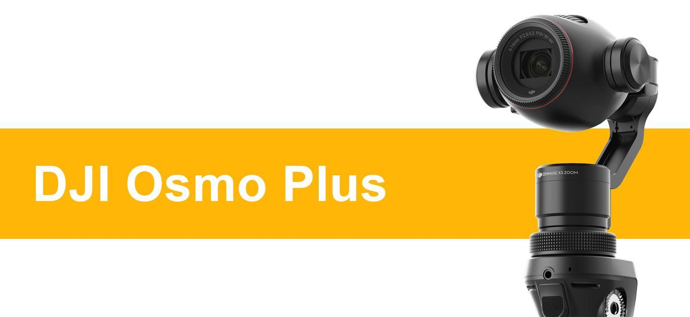 Everything You Should Know About DJI Osmo Plus!